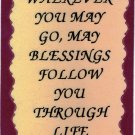 """Love Notes 3"""" x 4"""" Inspirational Saying 1018 Wherever You May Go May Blessings"""