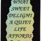 """1038 What Sweet Delight A Quiet Life Affords Love Notes 3"""" x 4"""" Inspirational Saying"""