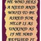 """He Who Sees A Need And Waits To Be Asked  1042 Love Notes 3"""" x 4"""" Inspirational Saying"""