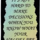 """It's Not Hard To Make A Decision When You Know  1052 Love Notes 3"""" x 4"""" Inspirational Saying"""