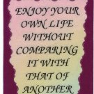 """Enjoy Your Own Life Without Comparing It With 1066 Love Notes 3"""" x 4"""" Inspirational Saying"""