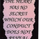 """The Heart Has No Secret Which Our Conduct 1071 Love Notes 3"""" x 4"""" Inspirational Saying"""