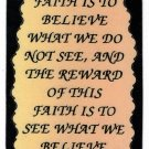 """Faith Is To Believe What We Do Not See 1083 Love Notes 3"""" x 4"""" Inspirational Saying"""