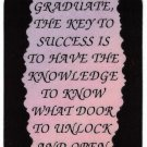 "Graduate The Keys To Success Is To Have The 1088 Love Notes 3"" x 4"" Inspirational Saying"