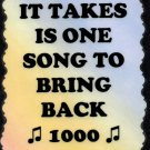 5056 One song to bring back 1000 memories Music Saying Signs Plaques Friendship