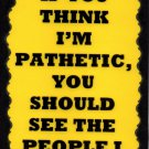 3144 You Should See The People I Supervise Humorous Comic Saying Signs Plaques Great Gifts