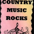 5079 Country music rocks Music Saying Signs Plaques Great Gifts