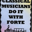 5052 Signs of Life Love Laughter Music Classical musicians do it with forte