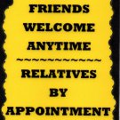 3042 Inspirational Signs Friends Welcome Relatives Sayings Plaques Family Gifts