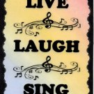 5122 Signs of Life Love Laughter Music Live Laugh Sing Heartwarming Gifts