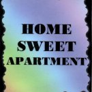 3314 Humorous Refrigerator Magnet Sign Home Sweet Apartment House Warming Gift