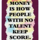 3167 Refrigerator Magnet Sign Funny Friendship Gift Money How People Keep Score