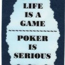 3221 Refrigerator Magnet Sign Funny Friendship Gift Life Is A Game Poker Is
