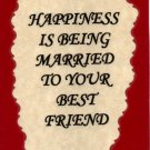 1102 Refrigerator Magnet Signs Happiness being married best friend Wife Husband