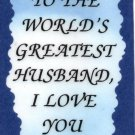 2028 Refrigerator Magnet Signs World's Greatest Husband I Love You Marriage