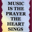 5064 Refrigerator Magnet Sign Music Is The Prayer The Heart Sings Band Choir