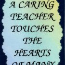 4001 Refrigerator Magnet Sign A Caring Teacher Touches The Hearts Of Many School