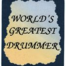 5016 Refrigerator Magnet Sign World's Greatest Drummer Music Band Orchestra