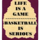 3220 Refrigerator Magnet Sign Funny Friendship Gift Life Is A Game Basketball Is