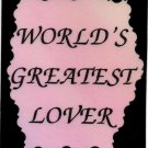 2074 Refrigerator Magnet Signs World's Greatest Lover Sweetheart Marriage Gift