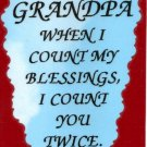 2103 Refrigerator Magnet Signs Dad When I Count My Blessings I Count You