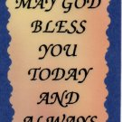 1021 Refrigerator Magnet Signs May God Bless You Today And Always Inspirational