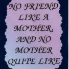 2039 Refrigerator Magnet Signs There's No Friend Like A Mother Family Gifts