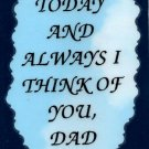 2122 Refrigerator Magnet Signs Today And Always I Think Of You Dad Father Daddy