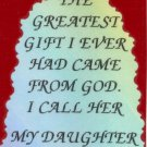2080 Refrigerator Magnet Signs The Greatest Gift From God I Call Her My Daughter