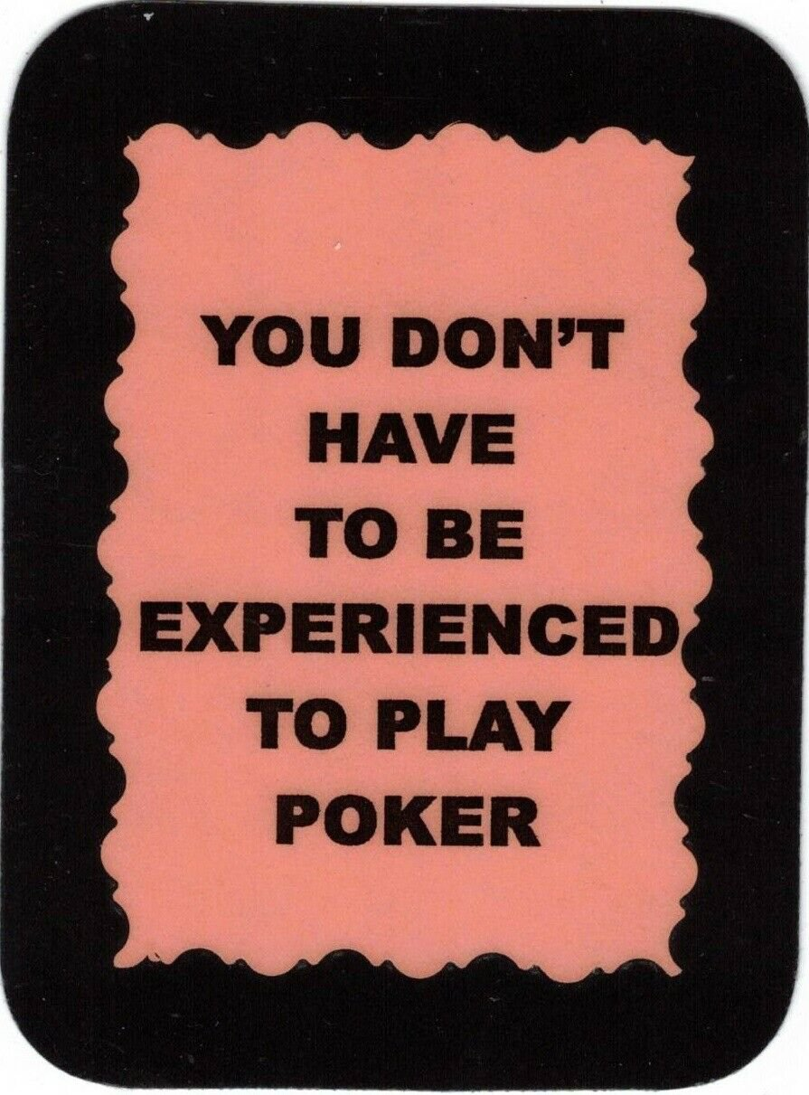 3276 Refrigerator Magnet Sign Funny Friendship Gift Experienced To Play Poker