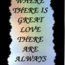 1058 Magnet Signs Of Life, Love Laughter Where there is great love miracles