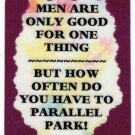 3192 Men Good For Parallel Park Refrigerator Magnet Kitchen Fridge Decoration