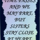 2037 Time passes sisters stay close Refrigerator Magnets Kitchen Fridge Gifts