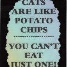 3208 Cats Are Like Potato Chips Refrigerator Magnet It's A Joke Funny Gifts