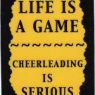 3262 Life Is A Game Cheerleading Cheer Leading Refrigerator Magnet Gifts