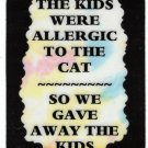 3197 The Kids Were Allergic To Cat Refrigerator Magnet Kitchen Decor Pet Lovers Gift