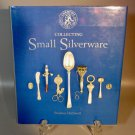 First Edition Collecting Small Silverware Book Christie's Library Stephen Helliwell