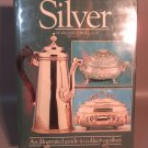 Illustrated Guide To Collecting Silver Margaret Holland Hard Cover Book 1983
