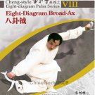 Cheng style bagua 8 diagram Palm Series - Bagua Broad-Ax by Ma Lincheng 2DVDs