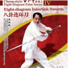 Cheng style bagua 8 diagram Palm Series - Interlink Swords by Ma Lincheng 2DVDs