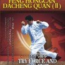 DW185-02 Dacheng Quan ( Yi Quan )  Try Force & Caofist   by Feng Hongcan DVD