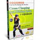 DW113-02 Cai Li Fo Kungfu Series - Cross Clasping & Hitting Quan by Liang Naizhao DVD