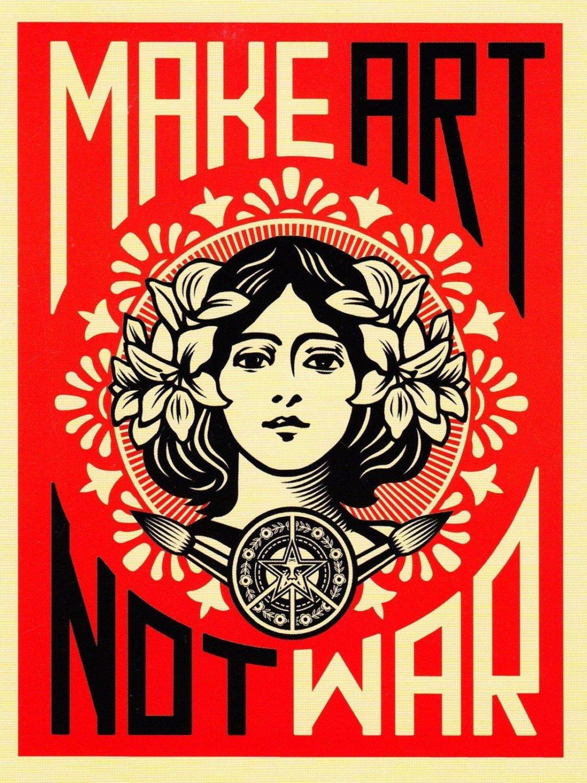Make Art Not War  18x28 inches Poster Print