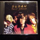 SLOAN TWICE REMOVED CD