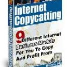 Internet CopyCatting: 9 Internet Business Models