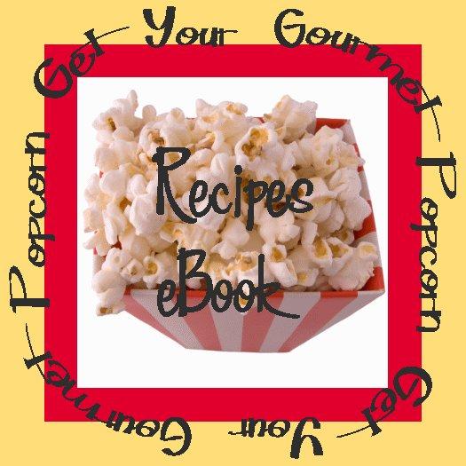 100+ Gourmet Popcorn Recipes