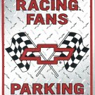 Chevy Racing Fans Embossed Metal Sign 12x18