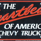 Chevy Trucks The Heartbeat Of America Metal License Plate