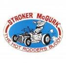 Stroker McGurk The Hot Rodder's Buddy Mirror Sign 14x14