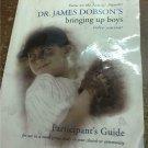 Dr. James Dobson's Bringing Up Boys Video Seminar Participant's Guide